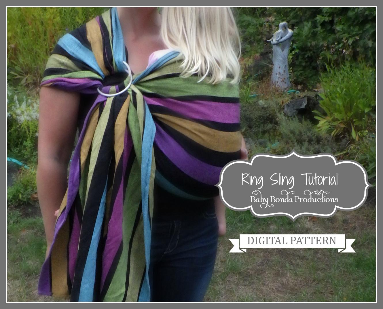 Ring Sling ~ Tutorial ~ Sewing Pattern – Baby Bonda Productions